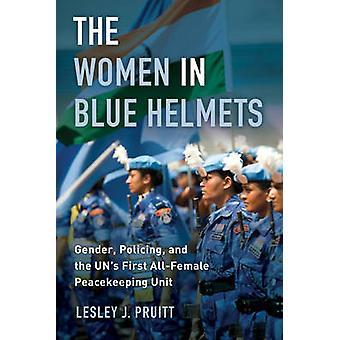 青いヘルメット - - 警備 - ジェンダーと国連の最初すべて女性