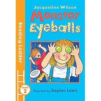 Monster ögonglober av Jacqueline Wilson - Stephen Lewis - 9781405281997