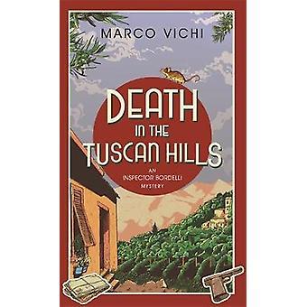 Död i toskanska kullarna av Marco Vichi - Stephen Sartarelli - 97814