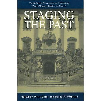 Mellanstationer förflutnan - politiken i åminnelse i Habsburg centrala E