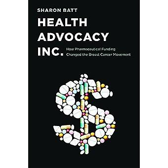 Health Advocacy - Inc. - How Pharmaceutical Funding Changed the Breast