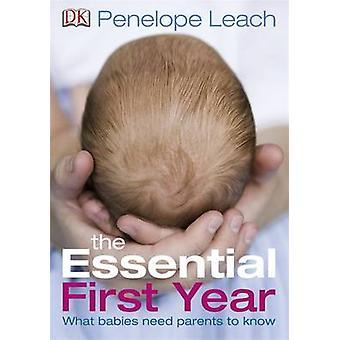 Olennaisia ensimmäinen vuosi on Penelope Leach - 9781405336840 kirja