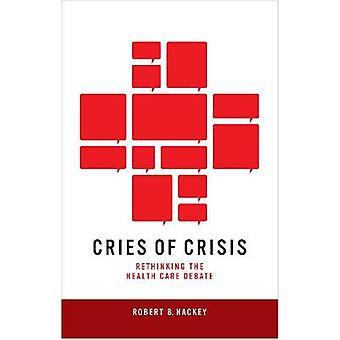 Rop till kris - Rethinking sjukvård debatt av Robert B. Hacke