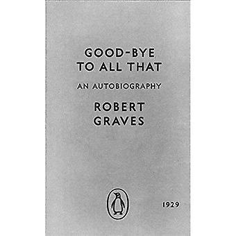 Farvel til alle der: en selvbiografi (pingvin moderne klassikere)