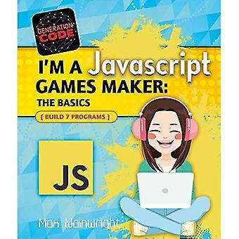 I'm a JavaScript Games Maker:�The Basics