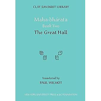 Maha-bharata: Le grand Hall BK 2 (bibliothèque de Sanskrit de l'argile)