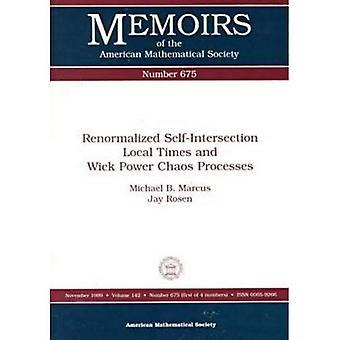 Wick potenza caos processi e rinormalizzate autointersezione locale volte
