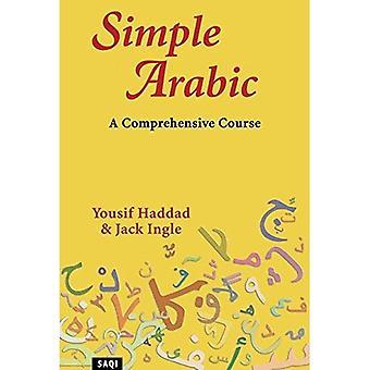 Eenvoudige Arabisch: Een uitgebreide cursus