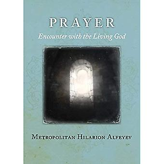 Gebed: Ontmoeting met de levende God
