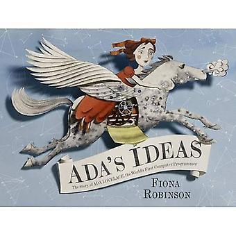 Adas-Ideen: die Geschichte von Ada Lovelace, der weltweit ersten Computer-Programmierer