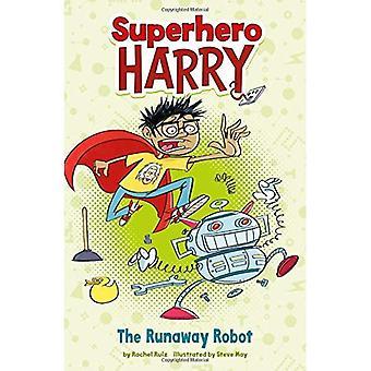 Der außer Kontrolle geratenen Roboter (Superhelden Harry)