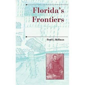 Floridas Frontiers by Hoffman & Paul E.
