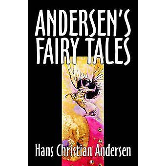 Andersens sprookjes van Hans Christian Andersen fictie Fairy Tales volksverhalen legendes mythologie door Andersen & Hans Christian