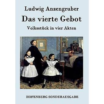 Das vierte Gebot av Ludwig Anzengruber