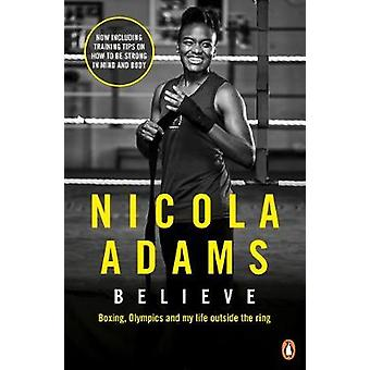 Believe - Boxing - Olympics and my life outside the ring by Believe - B