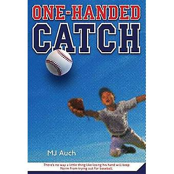 One-Handed Catch by Mj Auch - 9780312535759 Book