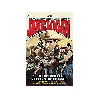 Slocum and the Yellowback Trail by Jake Logan - 9780515148381 Book
