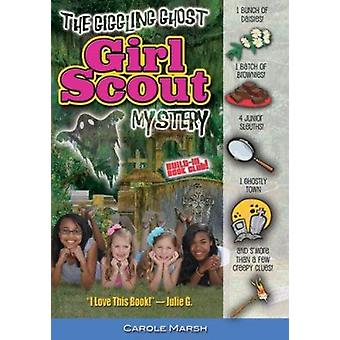 The Giggling Ghost Girl Scout Mystery by Carole Marsh - 9780635102300