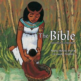 The Bible for Young Readers by Marie-Helene Delval -  -Gotting - - 9780