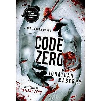 Code Zero by Jonathan Maberry - 9781250033437 Book
