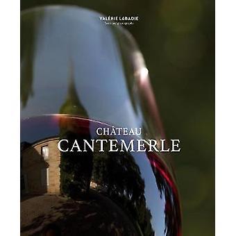 Chateau Cantemerle door Valerie Lambert-9781419730894 boek