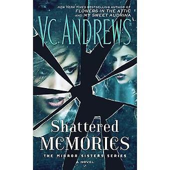 Shattered Memories by V C Andrews - 9781476792385 Book