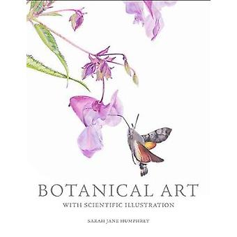 Botanical Art with Scientific Illustration by Botanical Art with Scie