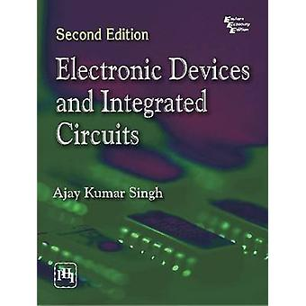 Electronic Devices and Integrated Circuits by Ajay Kumar Singh - 9788