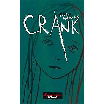 Crank by Ellen Hopkins - 9786074006452 Book