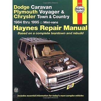 Dodge Caravan and Plymouth Voyager Automotive Repair Manual (6th Revi
