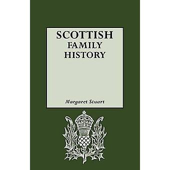 Scottish Family History by Stuart & Margaret