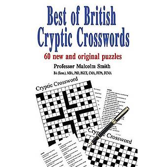Best of British Cryptic Crosswords von Smith & Professor Malcolm