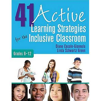 41 Actieve leerstrategieën voor de inclusieve klassikale cijfers 612 door Diane P. CasaleGiannolaLinda S. Green