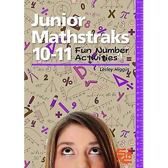 Junior Mathstraks 1011 Fun Number Activities by Higgin & Lesley