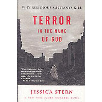 Terror in the Name of God by Stern & Jessica