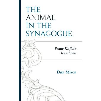 The Animal in the Synagogue by Miron & Dan