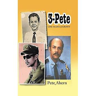 3  Pete One Mans Journey by Ahern & Pete