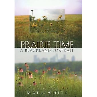 Prairie Time by White & Matt