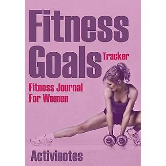 Fitness Goals Tracker  Fitness Journal For Women by Activinotes
