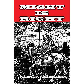 Might is Right by Redbeard & Ragnar