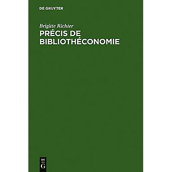 Prcis de Bibliothconomie by Richter & Brigitte