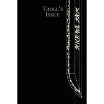 Trolls Issue by Gryphonwall & Tal
