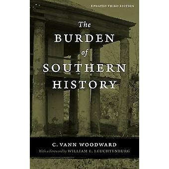 The Burden of Southern History by Woodward & C. Vann
