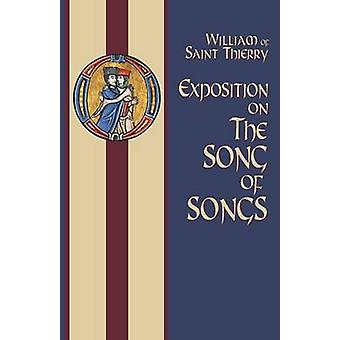 Exposition on the Song of Songs by William of Saint Thierry