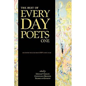 The Best of Every Day Poets One de Joslin & Oonah V.