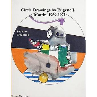Circle Drawings by Eugene J. Martin 19691971 by Fredericq & Suzanne