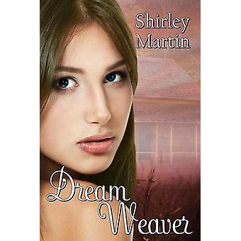 Dream Weaver by Martin & Shirley
