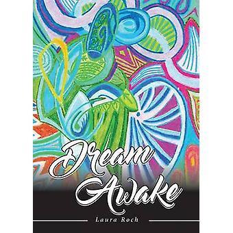 Dream Awake by Roch & Laura