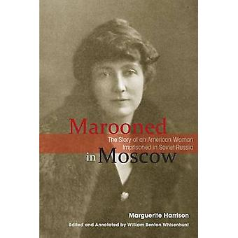 Marooned in Moscow by Harrison & Marguerite