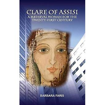 Clare of Assisi by Faris & Barbara
